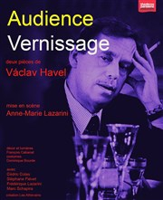 Théâtre, théâtre des Athévains, Vaclav Havel, Anne-Marie Lazarini