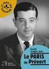Prévert, Paris, poésie, culture, humour